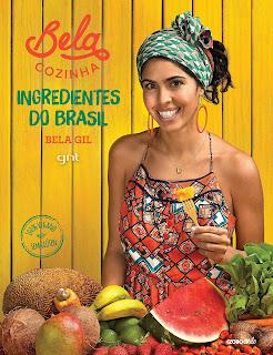 Livro Bela Cozinha – Ingredientes do Brasil