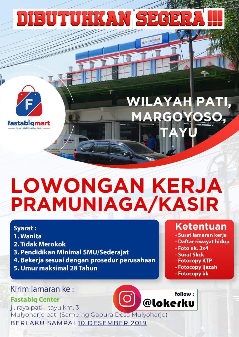 Info Lowongan Kerja Tayu Pati Sebagai Pramuniaga/ Kasir di FastabiqMart Margoyoso