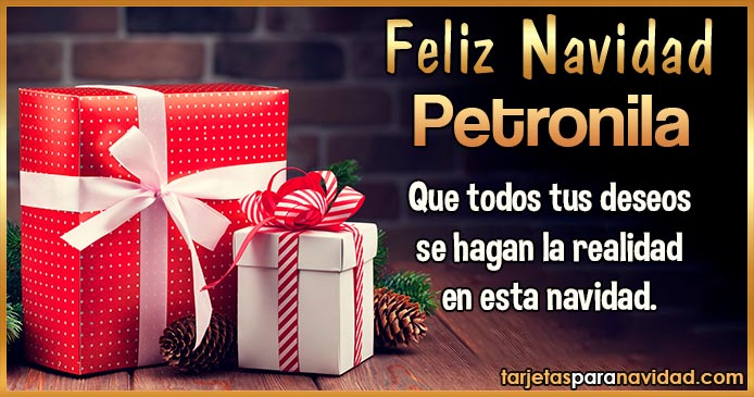 Feliz Navidad Petronila