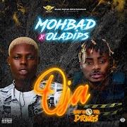 Music: Mohbad Ft. Oladips - Oja