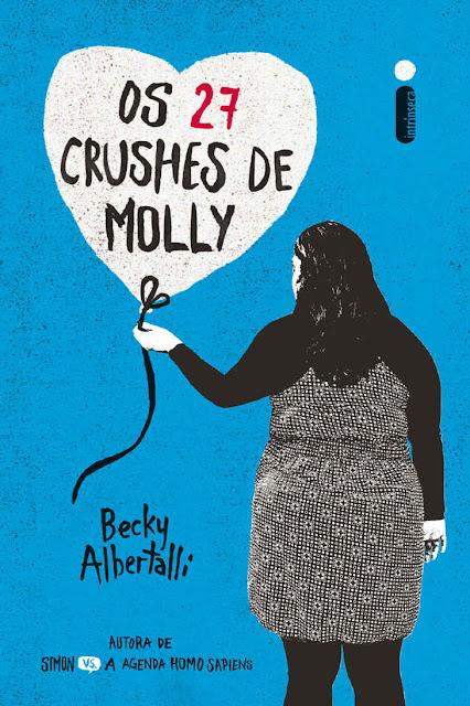 Os 27 Crushes de Molly - Becky Albertalli.jpg