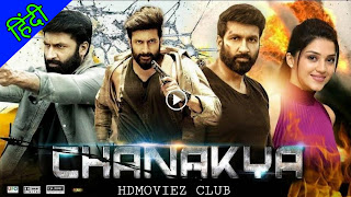 Chanakya Hindi Dubbed Full Movie Download Filmywap