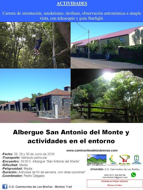 Caminantes de Las Breñas, 28, 29 y 30 de Junio: Albergue de San Antonio del Monte y actividades en el entorno