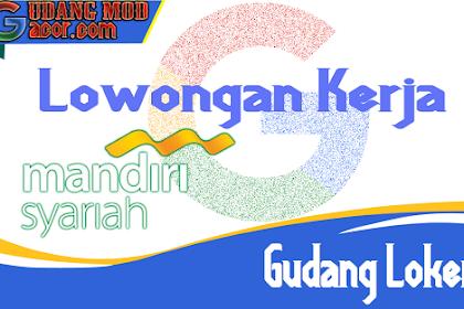 Lowongan Kerja Bank Mandiri Syariah Semarang Terbaru Januari 2020