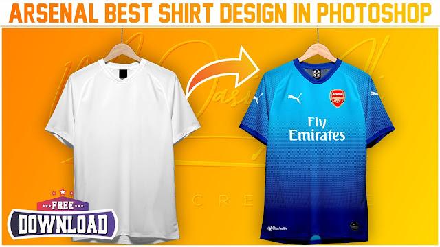 Best Arsenal Shirt Design Tutorial + Free Yellow Image Mockup for Download by M Qasim Ali