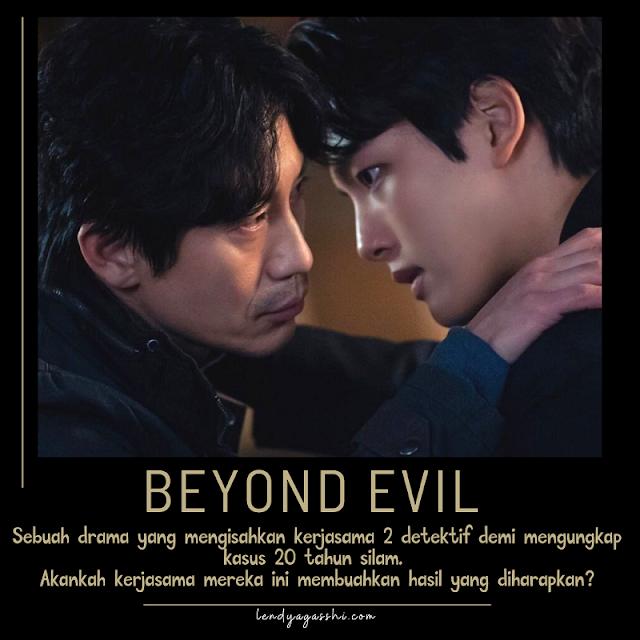 Review dan Sinopsis Beyond Evil : Drama Thriller 2021