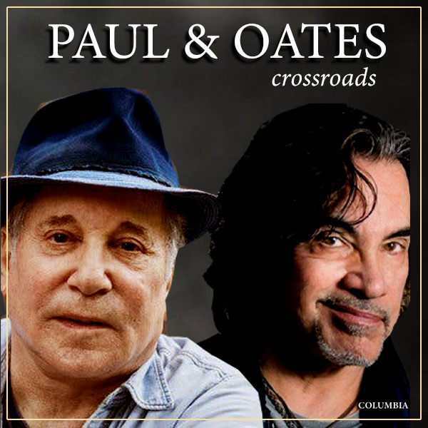 """Columbia Records Drops New """"Paul & Oates"""" Covers Collection 'Crossroads'!"""