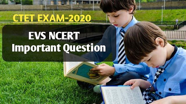CTET EXAM : 2020 पर्यावरण से सम्बंधित महत्त्वपूर्ण प्रश्न