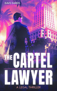 The Cartel Lawyer by Dave Daren