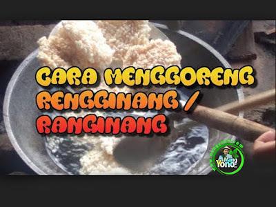 CARA MENGGORENG RENGGINANG / RANGINANG