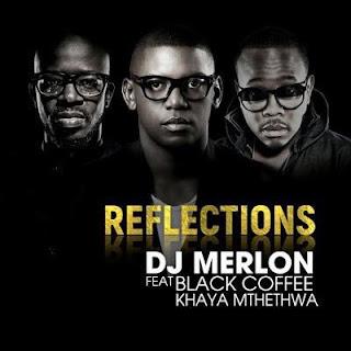 Resultado de imagem para DJ Merlon ft Black Coffee Khaya Mthethwa