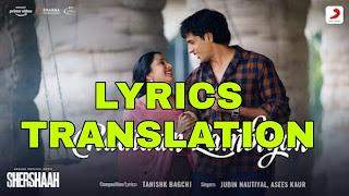 Raataan Lambiyan Lyrics in English | With Translation | – Shershaah | Jubin Nautiyal, Asees Kaur