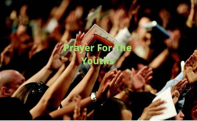 Prayer For the Youths