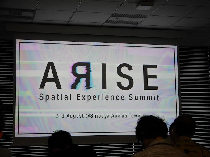 ARの最前線を知る!#ARISE : Spatial Experience Summit 1 参加レポート