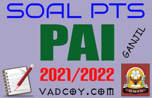 Soal UTS/PTS PAI Kelas 11 Semester 1 Tahun 2021/2022