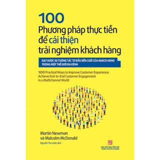 100 Phương Pháp Thực Tiễn Để Cải Thiện Trải Nghiệm Khách Hàng ebook PDF-EPUB-AWZ3-PRC-MOBI