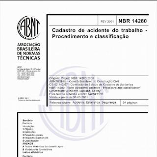CADASTRO DE ACIDENTES DO TRABALHO - PROCEDIMENTO E CLASSIFICAÇAO - ABNT