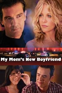 Watch My Mom's New Boyfriend Online Free in HD