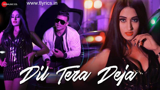 Dil Tera Deja Lyrics in Hindi