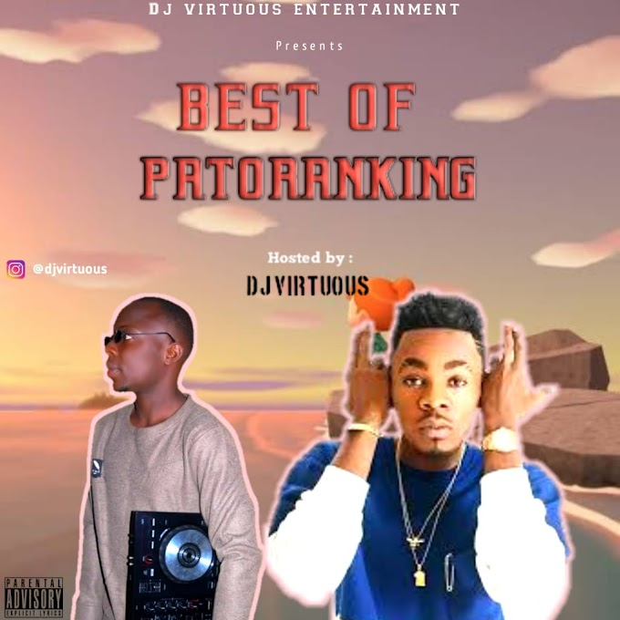 [Mixtape] Dj virtuous - Best of patoranking mix.mp3