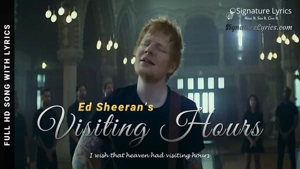 Visiting Hours Lyrics - Ed Sheeran | From (=) Equals