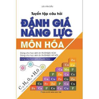 TUYỂN TẬP CÂU HỎI ĐÁNH GIÁ NĂNG LỰC MÔN HÓA ebook PDF-EPUB-AWZ3-PRC-MOBI