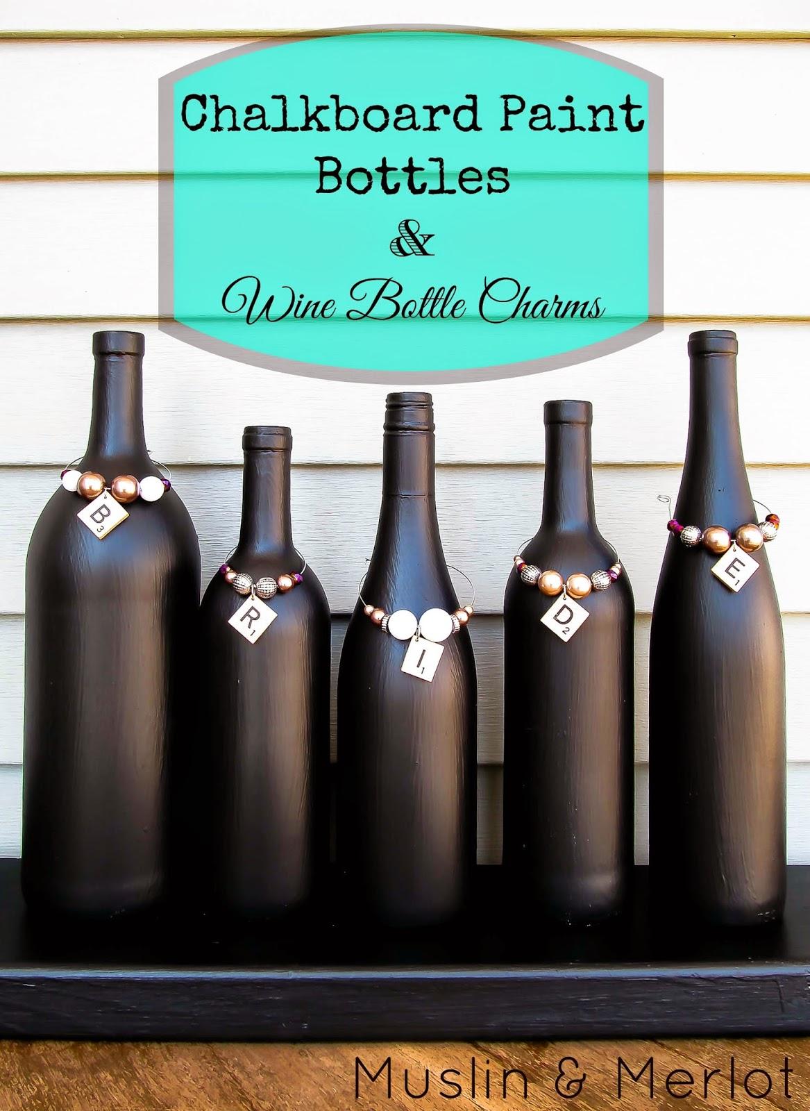 Finest Chalkboard Paint Bottles & Wine Bottle Charms! - Muslin and Merlot YT75
