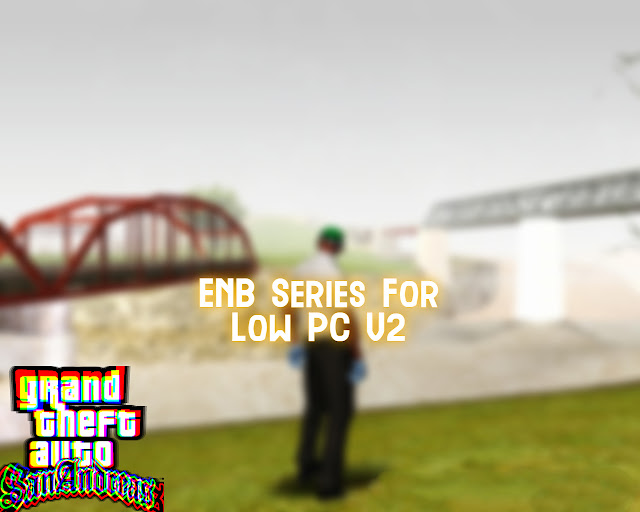 GTA San Andreas Best Graphics Mod For Low Pc 2021 Mod