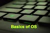 Basics of operating system and CPU controllers