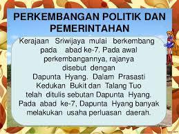 Sejarah Kerajaan Sriwijaya Paling Lengkap : Sejarah Perkembangan Kerajaan Sriwijaya,Sejarah Perkembangan Politik dan Pemerintahan Kerajaan Sriwijaya,Sejarah Perkembangan Ekonomi Kerajaan Sriwijaya,Sejarah Perkembangan Sosial-Budaya Kerajaan Sriwijaya