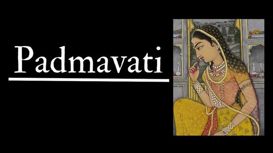 """Padmavati"""