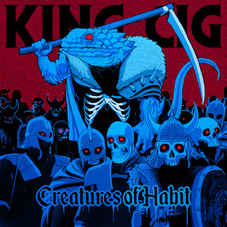 King Cig - Creatures of Habit