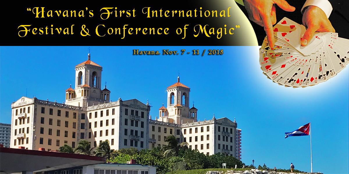 Conference of Magic Havana, Cuba