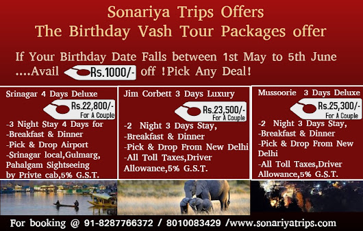 ENJOY YOUR BIRTHDAY WITH DELUXE TOUR DEAL !!!