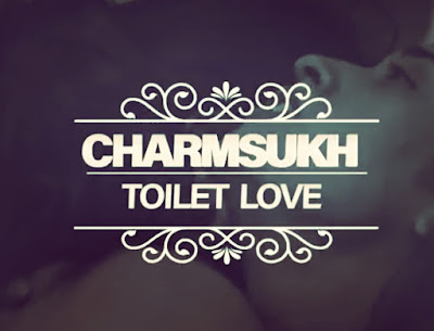 Toilet Love Charmsukh Ullu Web Series 2021: Cast, Release Date And Watch Online.