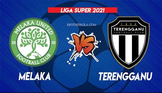Live Streaming Melaka vs Terengganu 28.7.2021