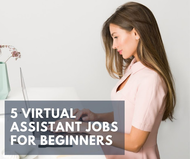 5 Virtual Assistant Jobs for Beginners