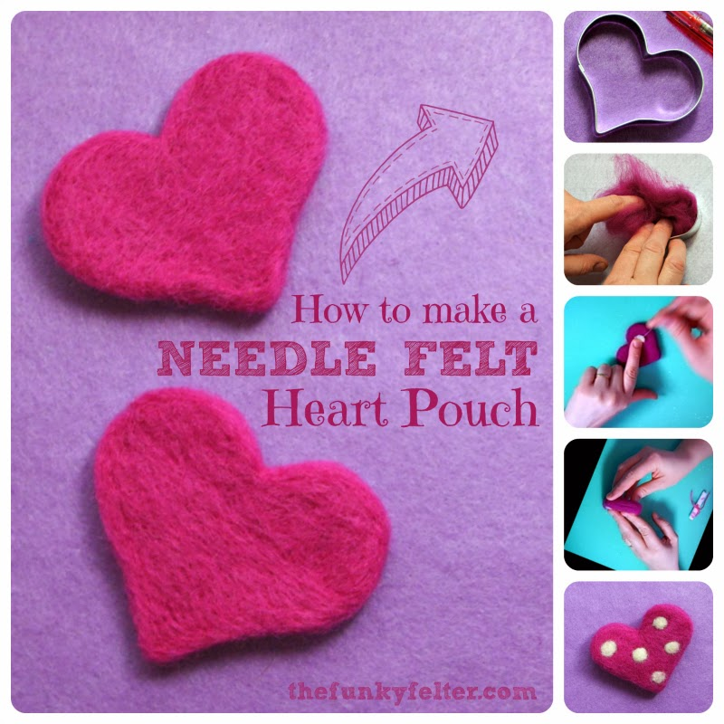 The Funky Felter Needle Felted Heart Pouch Craft Tutorial
