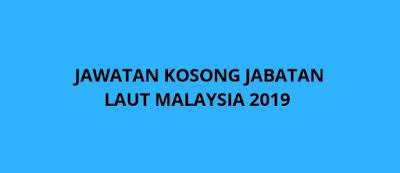 Jawatan Kosong Jabatan Laut Malaysia 2019