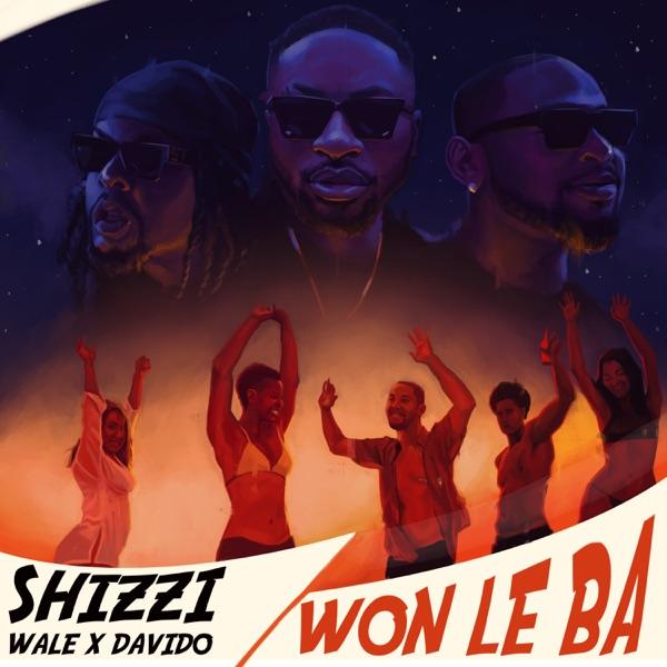 Shizzi x Davido x Wale – Won Le Ba #Arewapublisize