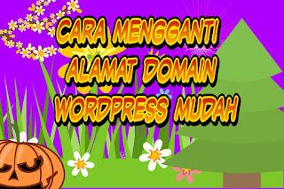 Cara mengganti alamat domain WordPress mudah