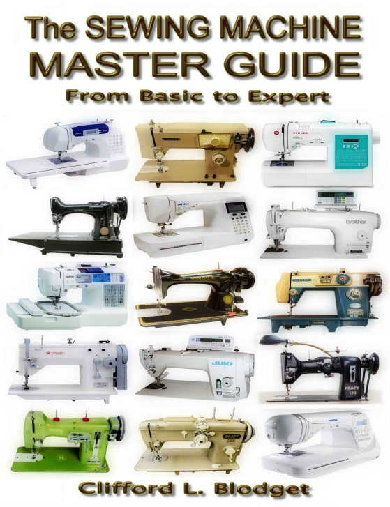 The Sewing Machine Master Guide: From Basic to Expert