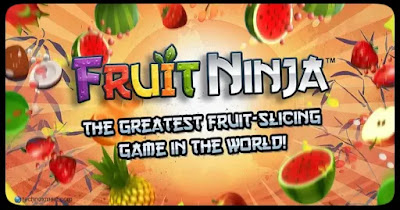 fruit ninja,          best android games to download