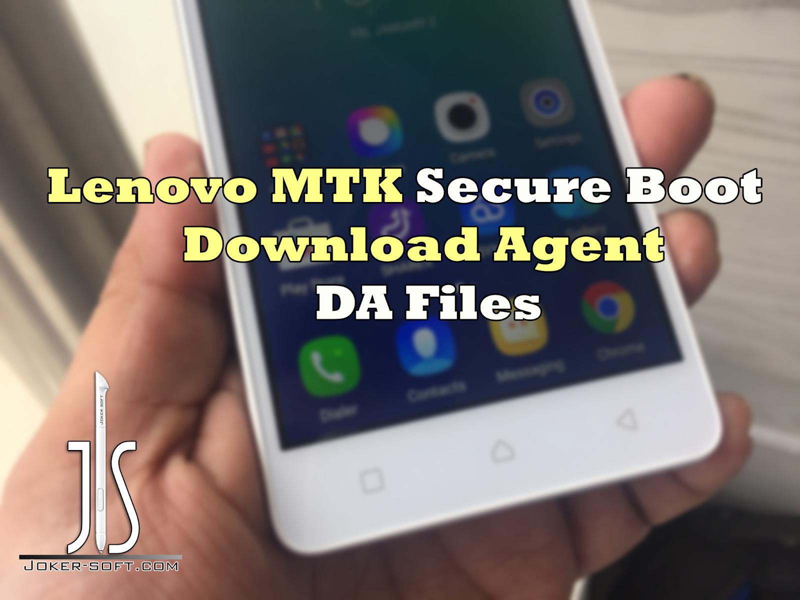تجميعه ملفات Download Agent -DA لهواتف Lenovo المحمية Secure