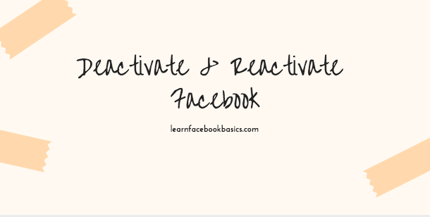 How to Deactivate And Reactivate My Account On Facebook