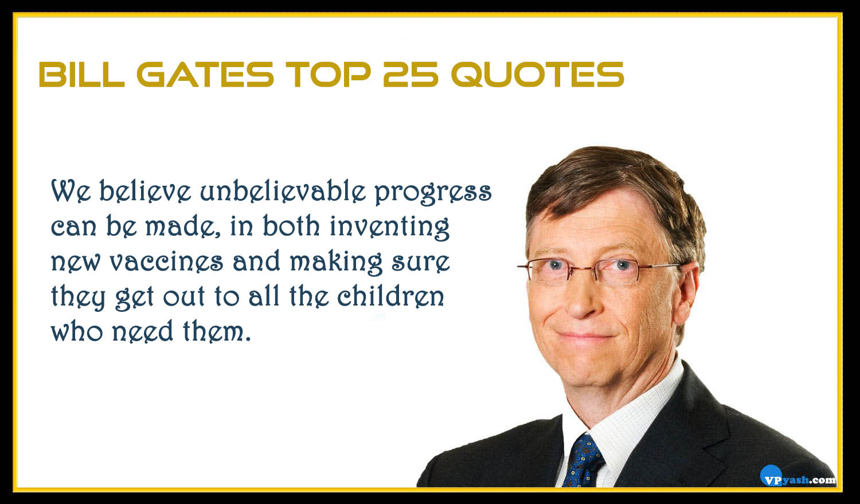 Bill Gates Top 25 Quotes Writer Inspiring The World Inspiring