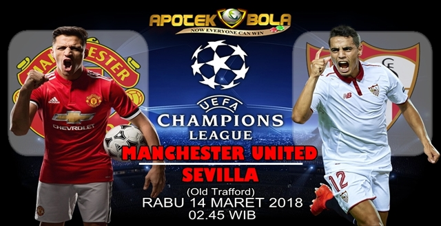 Prediksi Manchester United vs Sevilla 14 Maret 2018