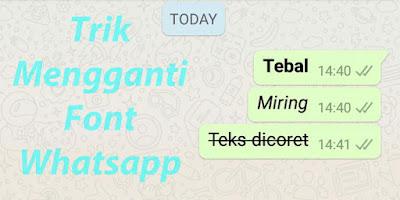 Trik Mengganti Font di Whatsapp