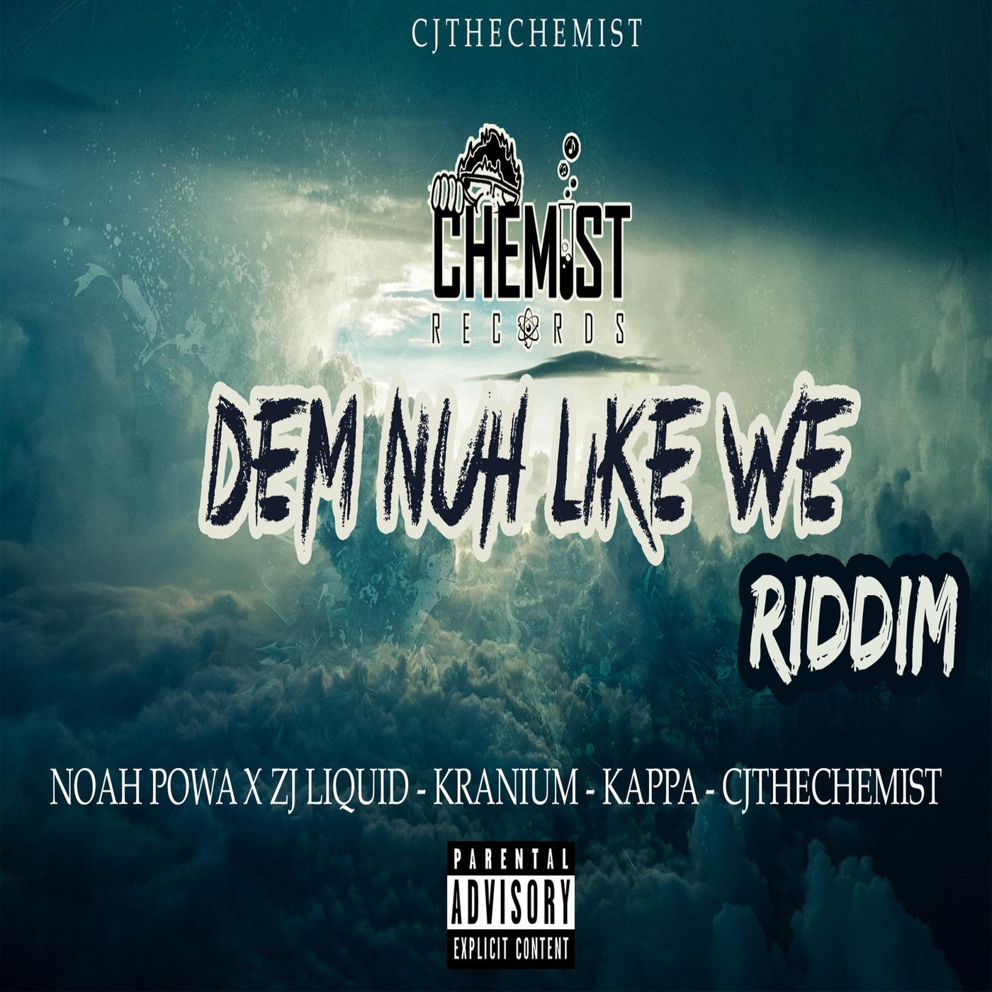 DEM NUH LIKE WE RIDDIM - CHEMIST RECORDS [2018] | Reggae Fresh