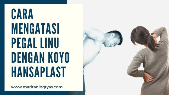Cara Mengatasi Pegal Linu dengan Koyo Hansaplast